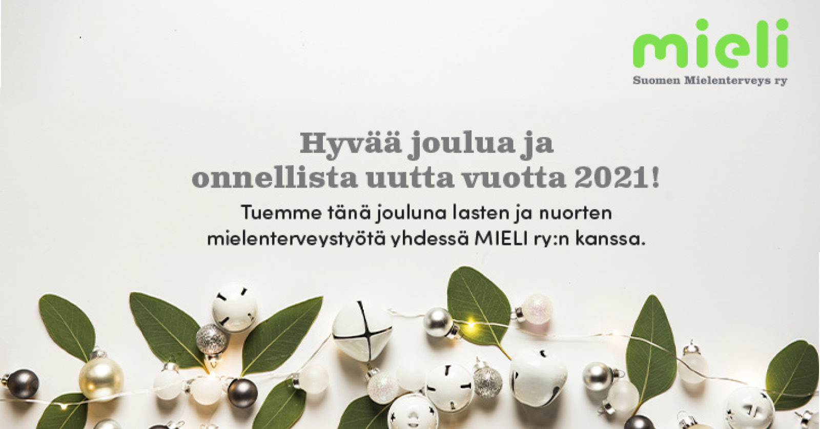 Tuemme tänä jouluna lapsia ja nuoria yhdessä MIELI ry:n kanssa