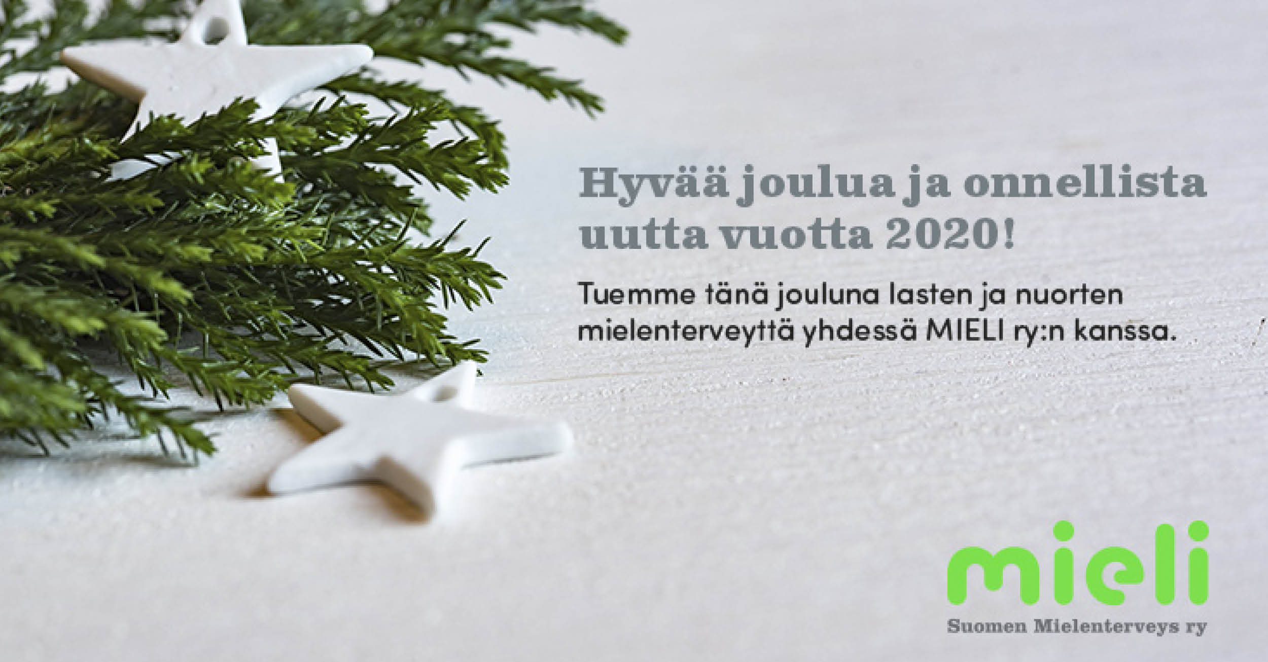 Tuemme tänä jouluna MIELI ry:n toimintaa